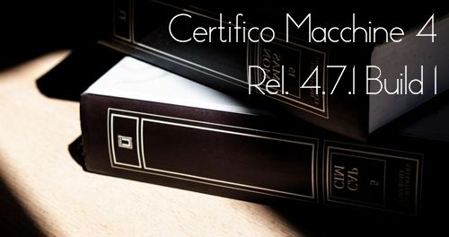 "Certifico Macchine 4 (Rel. 4.7.1 Build 1) Patch 08 ""Books"""